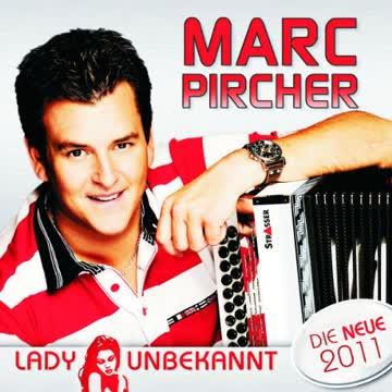 Marc Pircher - Lady Unbekannt