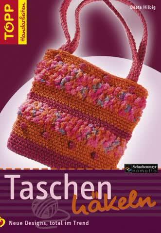 Taschen häkeln: Modische Taschen im Häkellook, neueste Farben und Garne