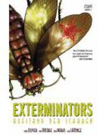Exterminators, Bd. 2, Aufstand der Schaben