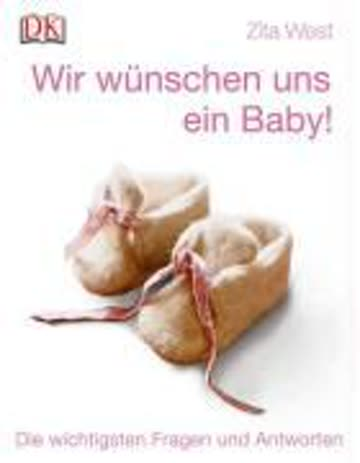 Wir wünschen uns ein Baby!