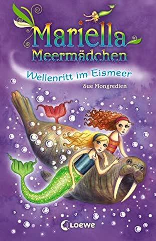 Mariella Meermädchen, Band 06 - Wellenritt im Eismeer