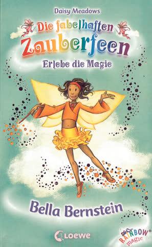 Bella Bernstein - Erlebe die Magie