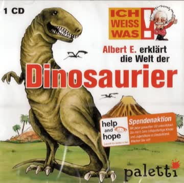 ICH WEISS WAS! - Albert E. erklärt die Welt der Dinosaurier