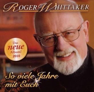 Roger Whittaker - So Viele Jahre mit euch