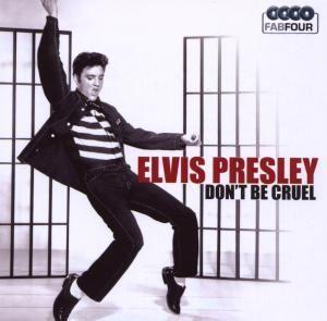 Elvis Presley - Don't Be Cruel