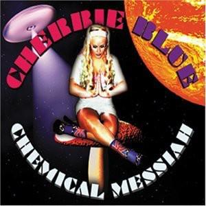 Cherrie Blue - Chemical Messiah
