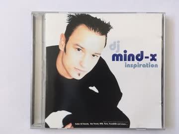 dj mind-x - dj mind-x inspiration