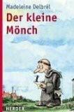 Der kleine Mönch.