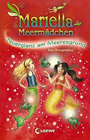 Mariella Meermädchen, Band 05 - Feuerglanz am Meeresgrund