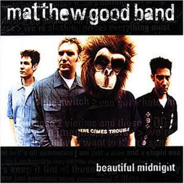 Matthew Good Band - Beautiful Midnight