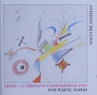 Anthony Braxton - Eight (+3) Tristano Compositions 1989