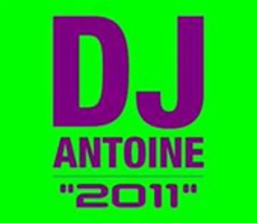 DJ Antoine - 2011