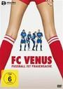 Fc Venus - Fussball Ist Frauensache