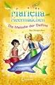 Mariella Meermädchen, Band 08 - Die Melodie der Delfine