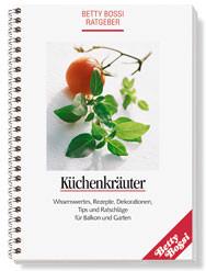 Küchenkräuter - Tipps und Ratschläge für Balkon und Garten