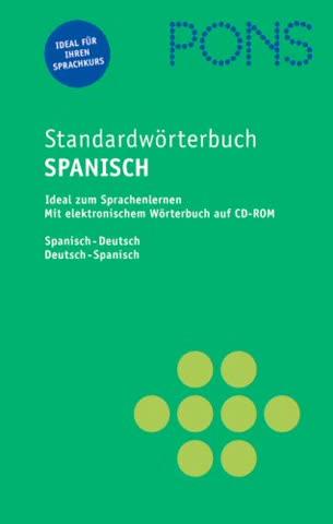 PONS Standardwörterbuch Spanisch: Spanisch-Deutsch /Deutsch-Spanisch