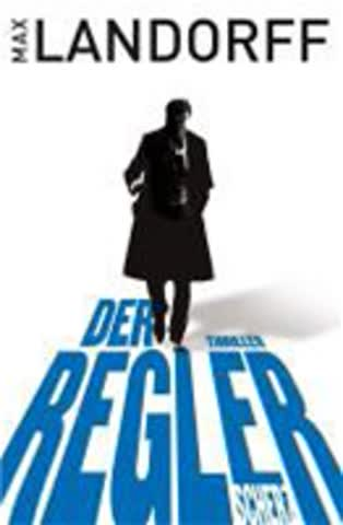 Der Regler: Thriller