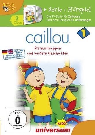 Caillou Serie + Hörspiel 1 - Sternschnuppen und weitere Geschichten (+ Audio-CD)