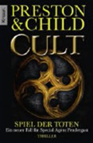 Cult - Spiel der Toten: Ein neuer Fall für Special Agent Pendergast