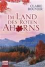 Im Land Des Roten Ahorns - Kanada-Roman