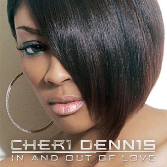 Cheri Dennis - In & Out of Love