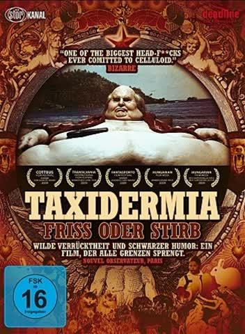 Taxidermia - Friss oder stirb
