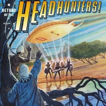 the Headhunters - Return of the Headhunters