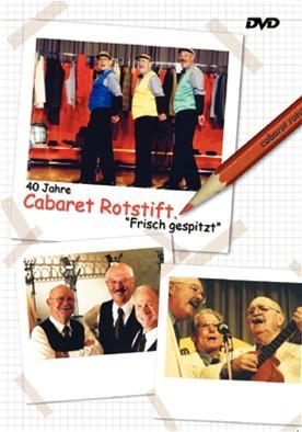40 Jahre Cabaret Rotstift - Frisch Gespitzt