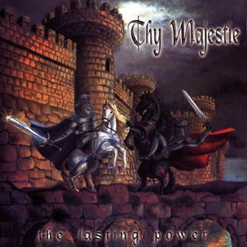 Thy Majestie - The Lasting Power