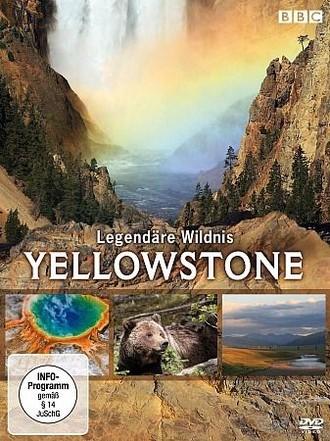 Yellowstone - Legendäre Wildnis
