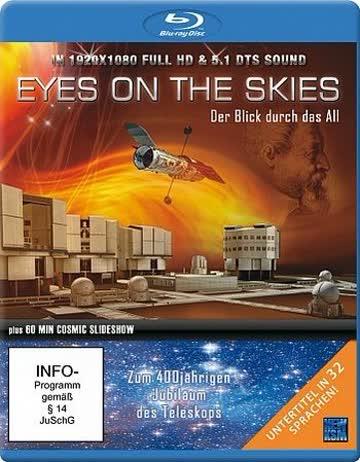 Eyes on the Skies - Der Blick durch das All [Blu-ray]