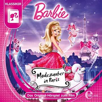 Barbie: Modezauber in Paris - Das Original-Hörspiel zum Film