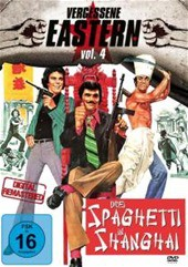 Vergessene Eastern Vol. 4 - Drei Spaghetti In Shanghai