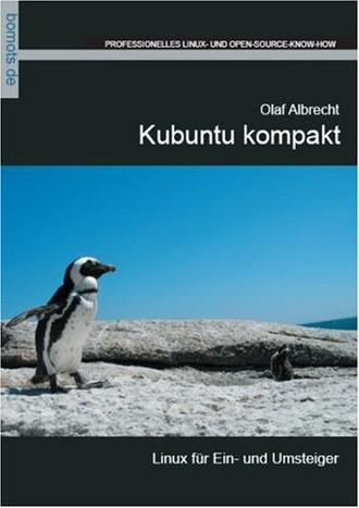Kubuntu kompakt - Linux für Ein- und Umsteiger