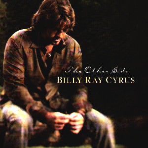 Billy Ray Cyrus - Other Side,the