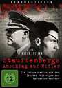 Stauffenbergs Anschlag Auf Hitler - Limited Edition
