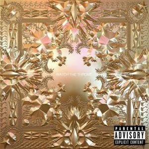 Kanye/Jay-Z West (The Throne) - Watch The Throne