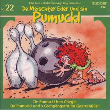 Pumuckl 22: Chegle/Gschpängscht