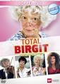 Total Birgit - Neuauflage