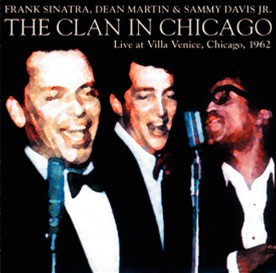 Frank Sinatra/ Dean Martin/ Sammy Davis, Jr. - The Clan In Chicago