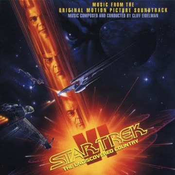 - Star Trek VI: The Undiscovered Country - Original Motion Picture Soundtrack