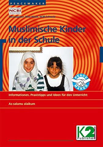 Muslimische Kinder in der Schule: Informationen, Praxistipps und Ideen für den Unterricht