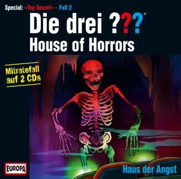 Die Drei ??? House of Horrors-Haus der Angst