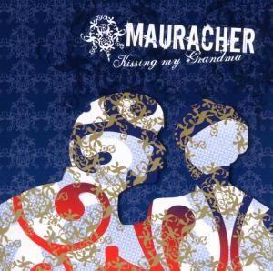 Mauracher - Kissing My Grandma