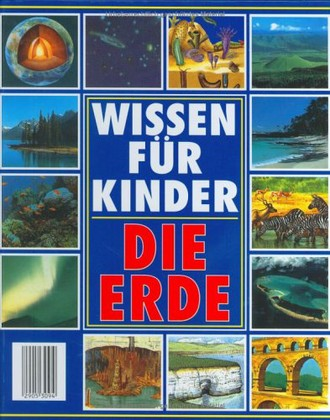 Die Erde. Wissen für Kinder
