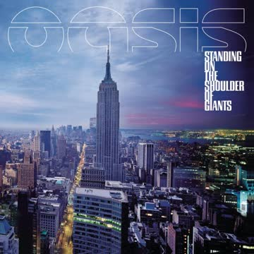 Oasis - Standing on Shoulder