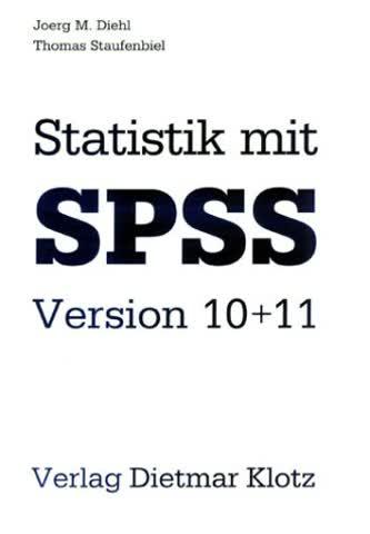 Statistik mit SPSS Version 10/11.