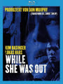 While she was out (Stille Nacht, mörderische Nacht) [Blu-ray]
