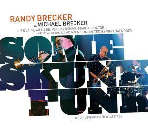Brecker & Brecker And Wdr Bigband - Some Skunk Funk-Leverkusener Jazztage 2003