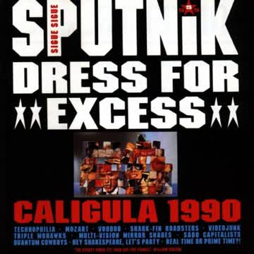 Sigue Sigue Sputnik - Dress for Excess (Us-Version)